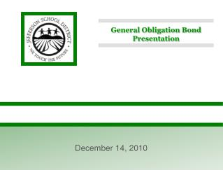 General Obligation Bond Presentation