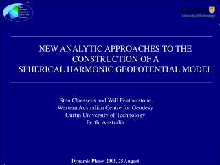 NEW ANALYTIC APPROACHES TO THE CONSTRUCTION OF A  SPHERICAL HARMONIC GEOPOTENTIAL MODEL