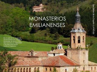 MONASTERIOS EMILIANENSES