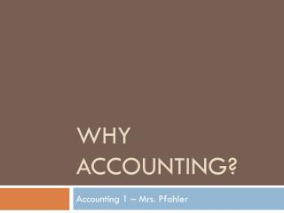 Why Accounting?