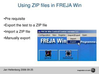 Using ZIP files in FREJA Win