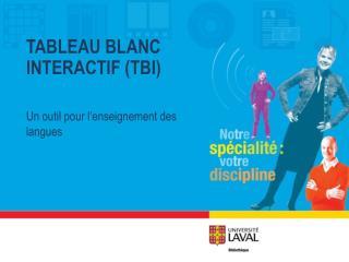 TABLEAU BLANC INTERACTIF (TBI)
