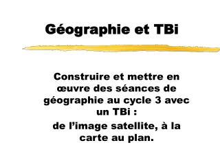 Géographie et TBi