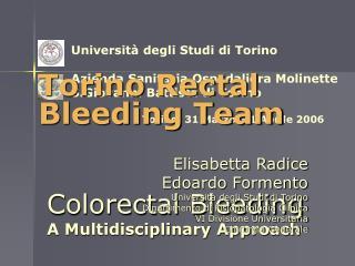 Universit� degli Studi di Torino Azienda Sanitaria Ospedaliera Molinette