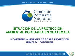 I CONFERENCIA HEMISF RICA SOBRE PROTECCI N AMBIENTAL PORTUARIA
