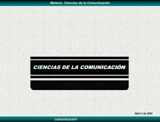 CIENCIAS DE LA COMUNICACI N