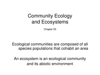 Community Ecology and Ecosystems  Chapter 53