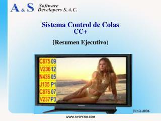 Sistema Control de Colas CC+ ( Resumen Ejecutivo)