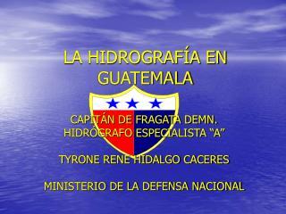 LA HIDROGRAF A EN GUATEMALA