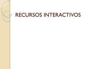 RECURSOS INTERACTIVOS