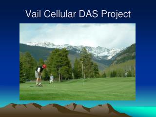 Vail Cellular DAS Project