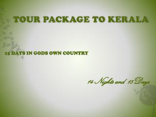 TOUR PACKAGE TO KERALA
