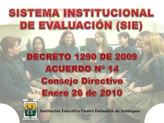 SISTEMA INSTITUCIONAL DE EVALUACIÓN (SIE)