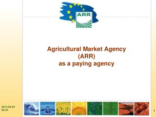 Agricultural Market Agency (ARR) as a paying agency