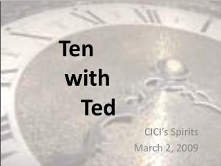 Ten with  Ted