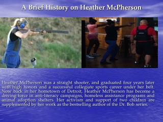 A Brief History on Heather McPherson