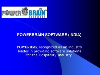 POWERBRAIN SOFTWARE (INDIA)