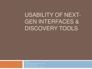 Usability of Next-gen interfaces  Discovery Tools
