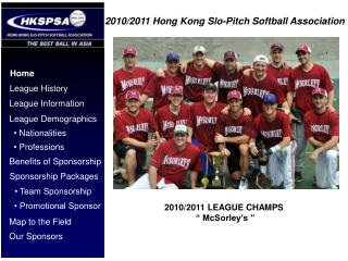 2010/2011  Hong Kong  Slo -Pitch Softball Association