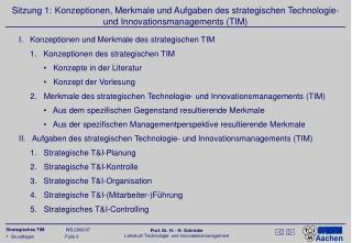I.   Konzeptionen und Merkmale des strategischen TIM