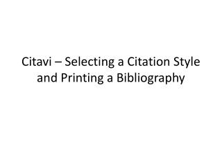 Citavi  – Selecting a Citation Style and Printing a Bibliography