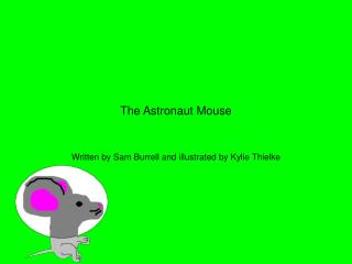 The Astronaut Mouse