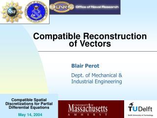 Compatible Reconstruction of Vectors