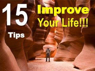 Improve  Your Life!!!