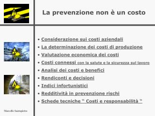 La prevenzione non � un costo