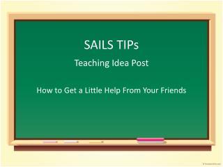 SAILS TIPs