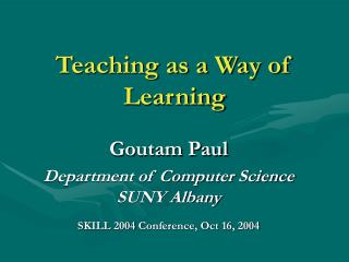 Teaching as a Way of Learning