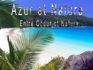 Azur et Nature