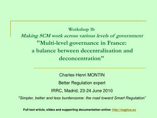 Charles-Henri MONTIN Better Regulation expert IRRC, Madrid, 23-24 June 2010