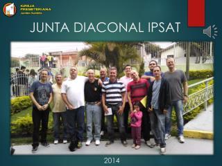 JUNTA DIACONAL IPSAT
