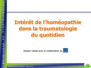 Intérêt de l'homéopathie dans la traumatologie  du quotidien