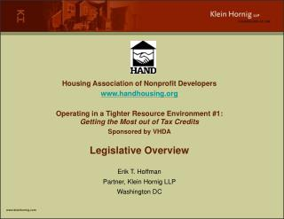 Housing Association of Nonprofit Developerswww.handhousing.orgOperating in a Tighter Resource Environment 1: