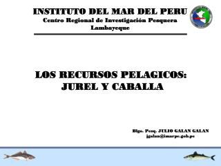 INSTITUTO DEL MAR DEL PERU Centro Regional de Investigación Pesquera Lambayeque
