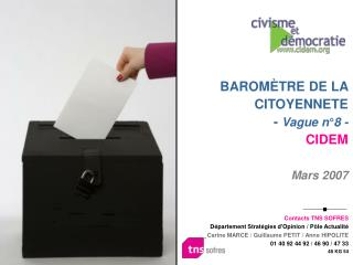 BAROMÈTRE DE LA CITOYENNETE -  Vague n°8 - CIDEM Mars 2007