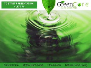 Natural Home      Mother Earth News      Utne Reader      Natural Home Living