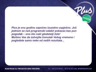 *Izvor podataka:          MARECO INDEX BOSNIA