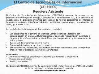 El Centro de Tecnologías de Información  (CTI-ESPOL) Requiere Asistente