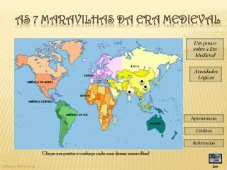 As 7 Maravilhas da Era Medieval