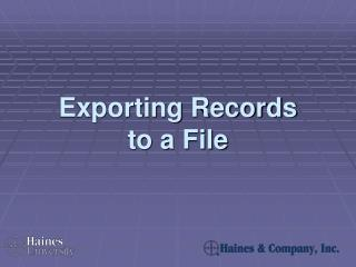 Exporting Records  to a File
