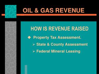 OIL & GAS REVENUE
