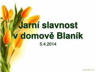 Jarní slavnost  v domově Blaník