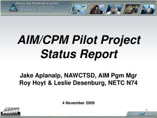 AIM/CPM Pilot Project Status Report