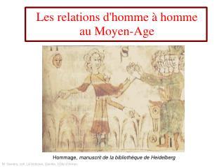 Les relations dhomme   homme au Moyen-Age