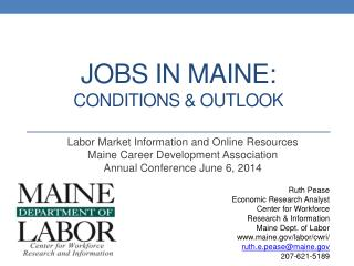 Jobs in MAINE: conditions & outlook