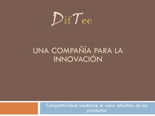 Una compañía para la innovación