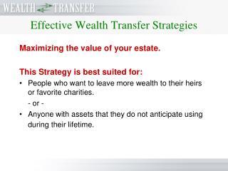 Effective Wealth Transfer Strategies